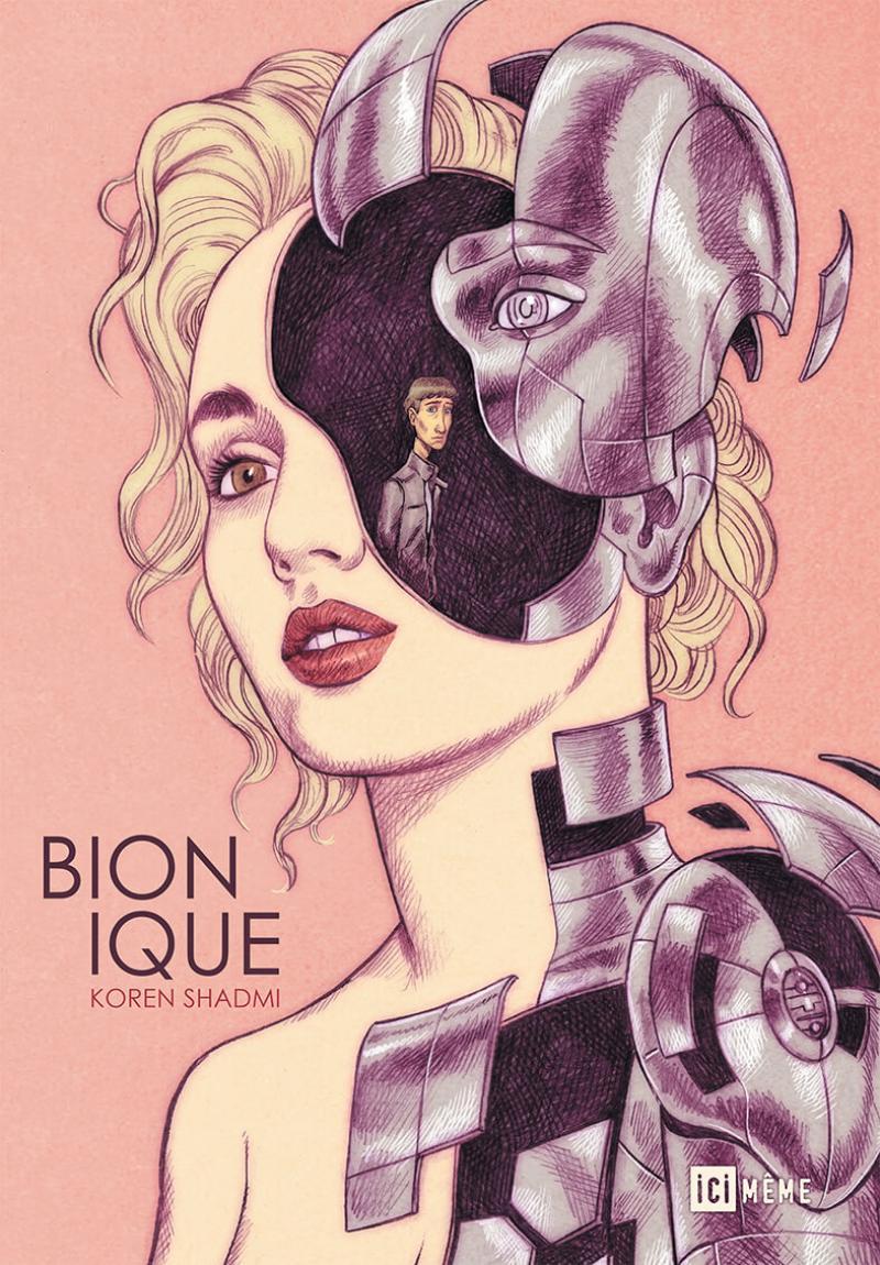 koren Shadmi, ici même, bionique, cyberpunk, amours adolescentes